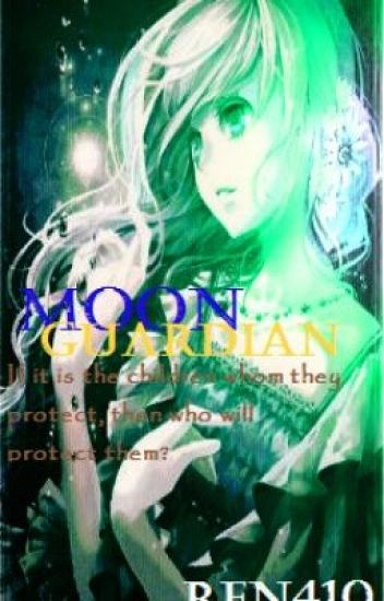Moon Guardian (rise of the guardians Fanfic)