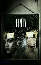 Fenty  by ShadyYaya