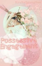 ✔Possessive Engagement by PikGyu