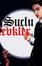 SUÇLU ZEVKLER by yaoicenter
