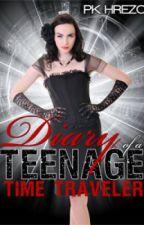 Diary of a Teenage Time Traveler by PkHrezo