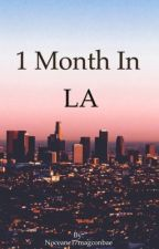 One Month In L.A. by Noceane17magconbae