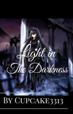 Light in the Darkness (Sting x Reader) by Cupcake3313