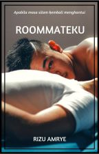 Roommateku by RizuAmrye