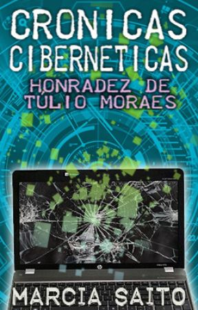Crônicas Cibernéticas by MarciaSaito7
