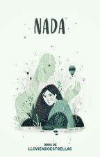 N A D A by Lloviendoestrellas