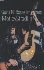 Guns N' Roses//Imagines by motleystradlin