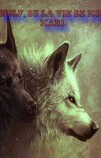 Wolf, ou la vie de mon mari. by Shokojo
