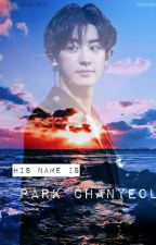 His Name Is Park Chanyeol by pikaa-boo