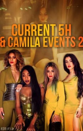 Current 5H & Camila Events 2 by heregui