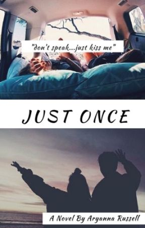 Just Once by ARose830