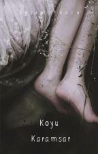 KOYU KARAMSAR by Sezinserden