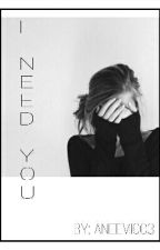 I Need You || L.D. by Aneemi003
