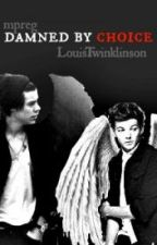 Damned if I don't  {Larry Mpreg}Book 2- Italian translation by ChiaradeLuca2