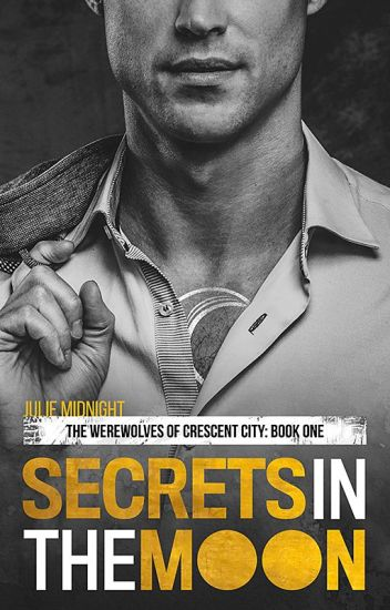 Secrets in the Moon (Crescent City Werewolves #1)