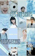 BTS Oneshots by orangechim
