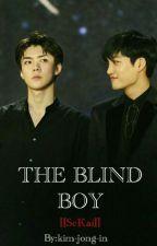 THE BLIND BOY/الفتى الأعمى ||SeKai|| by Writer-Kim99