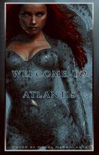 Welcome to Atlantis by -nessanarmolanya