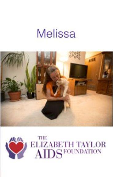 Melissa's HIV / AIDS Story by elizabethtayloraidsfoundation