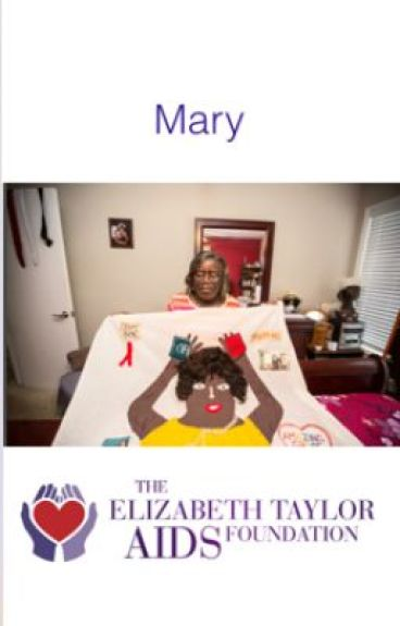 Mary's HIV / AIDS Story by elizabethtayloraidsfoundation