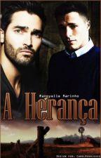 A Herança (Romance Gay) by RannyelleMarinho
