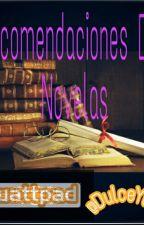 Recomendaciones De Novelas by DulceYahi