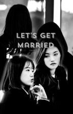 [TRANS/SHORTFIC][DODAENG] Let's Get Married by miijg1237