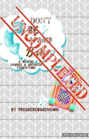 Don't 🐝 afraid Baby [Destiel, Sabriel & Michifer AU] by premieredimension