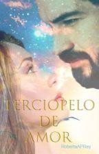 Terciopelo de Amor  by RobertaAPRey