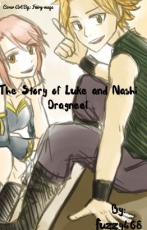 The Story Of Nashi and Luke Dragneel by Fuzzy468