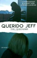 Querido Jeff© by The_Queen1989