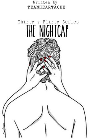 The Nightcap by TeaNHeartache