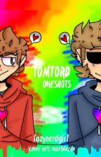 Tomtord oneshots by lazynerdgirl