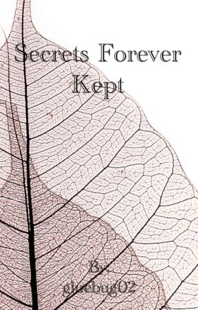Secrets forever kept by gluebug02