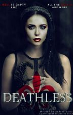 ⚜ Deathless ⚜ by TVD-TO