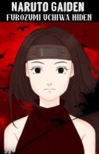 Kaderu uchiwa Hiden (a naruto gaiden story) (terminée!(en relecture)) by Amaryewillis