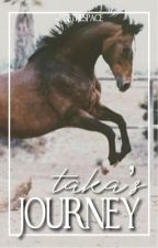 book 1    Taka's Journey by -aceisforeverloved