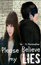 Please Believe My LIES by Asaranghae