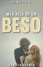 Más allá de un beso by DanielaCG249