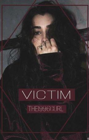 |Victim| by The1996Gurl