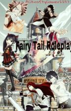 Fairy Tail Roleplay  by AGKraftyGamer2257