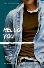 Hello You by elloaris