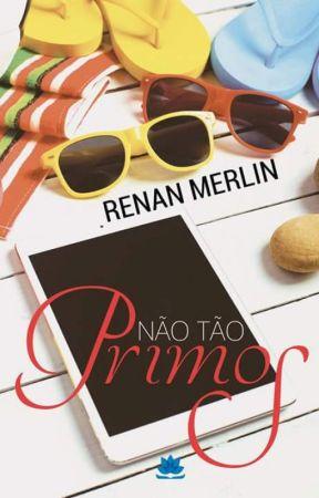 Não Tão Primos by renanmerlin
