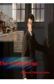The TARDIS Trap by FuchsiaSong