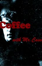 Coffee with Mr. Casey by Liz_Ryan