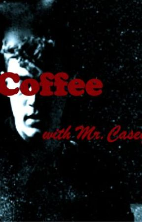 Coffee with Mr. Casey by Liz_Ryan