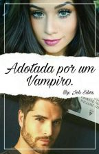 Elisa Rodriguez_Adotada por um vampiro_ by JessikaSilva940