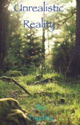Unrealistic Reality by Fayding