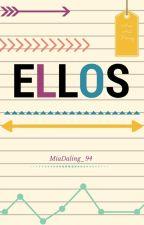 Ellos by MiaDaling_94