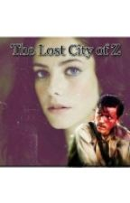 The Lost city of z (Tom holland Fanfic) by SpideyHolland96